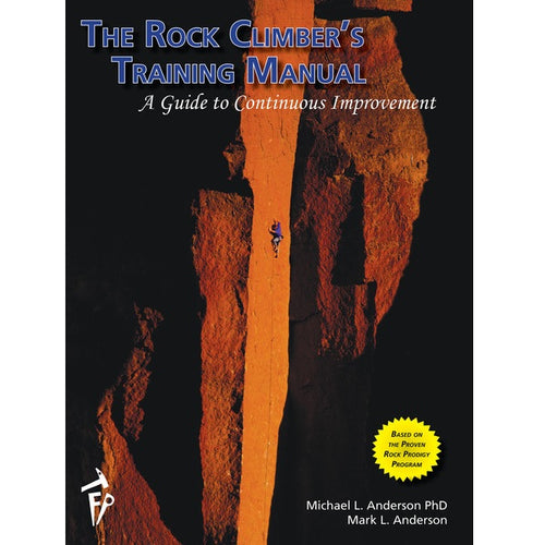 The Rock Climbers Training Manual