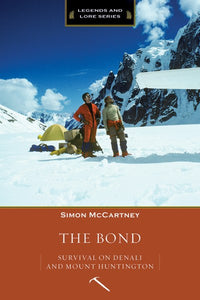 The Bond: Survival on Denali and Mount Huntington