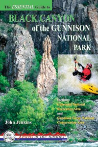 The Essential Guide to Black Canyon of the Gunnison National Park
