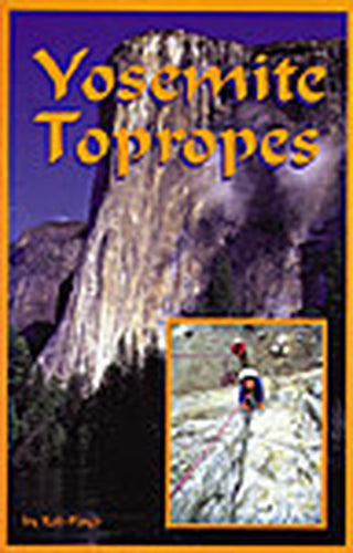 Yosemite Topropes