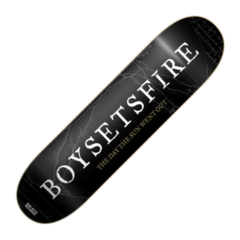 "BOYSETSFIRE ""The Day The Sun Went Out"" Skatedeck"