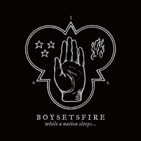"BOYSETSFIRE ""While A Nation Sleeps..."""