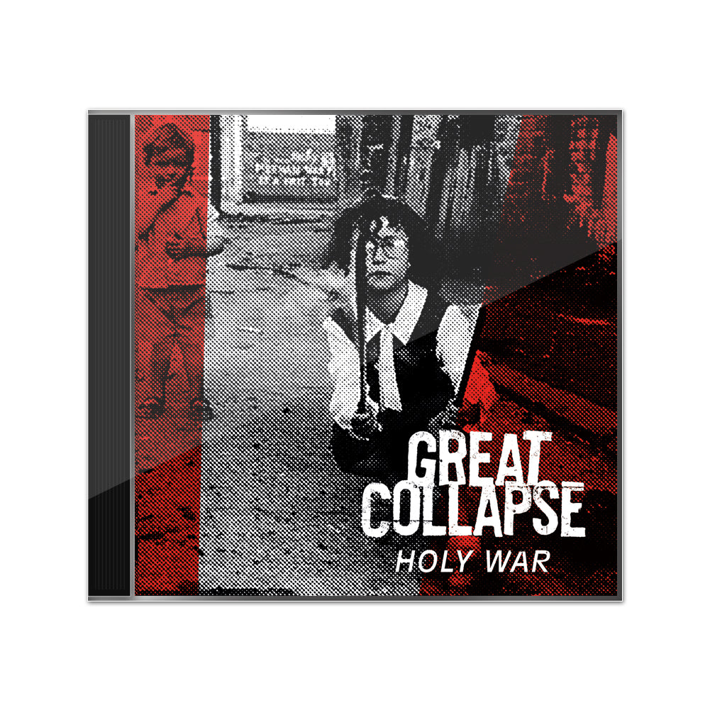 "GREAT COLLAPSE ""Holy War"""