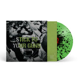 "STICK TO YOUR GUNS ""For What It's Worth"""