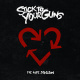 "STICK TO YOUR GUNS ""The Hope Division"""