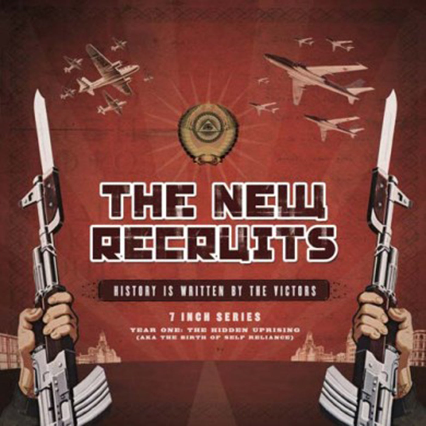 "THE NEW RECRUITS ""History Is Written By The Victors"" 7"""