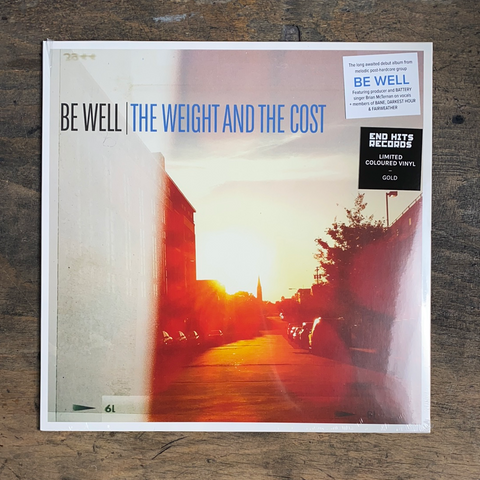 "RARITY: BE WELL ""The Weight And The Cost"" LP (Limited Coretex Edition - Gold Vinyl)"