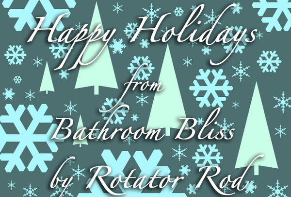 Happy Holidays + Last Minute Holiday Prep Tips from The Bathroom Bliss Blog by Rotator Rod