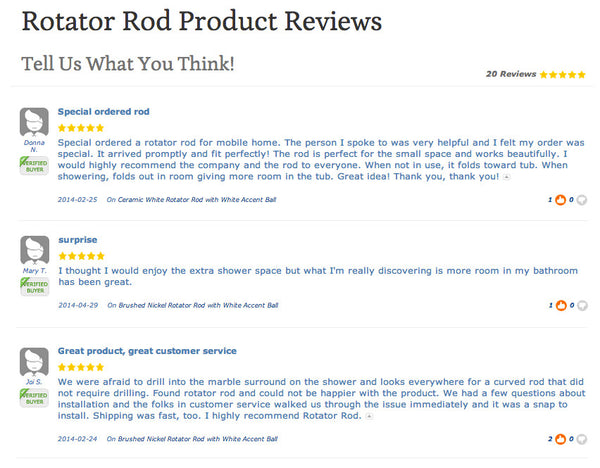 5 star product reviews from certified Rotator Rod buyers... Expand Your Bathroom Easily with Rotator Rod, the Curved Shower Rod that Rotates
