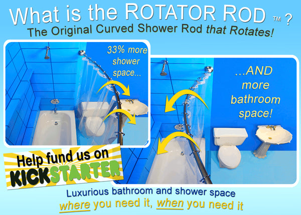 Rotator Rod - The Original Curved Shower Rod THAT ROTATES! on Kickstarter!