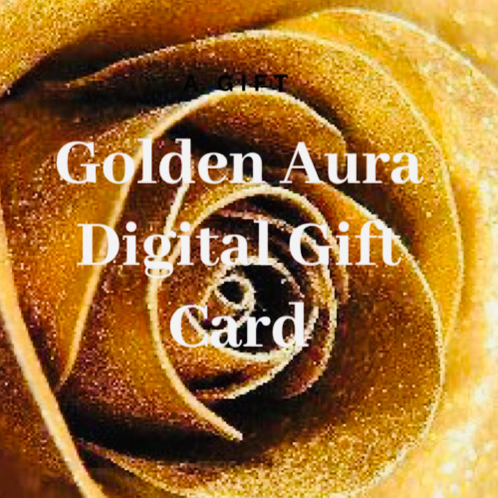 Golden Aura's Virtual Gift Card