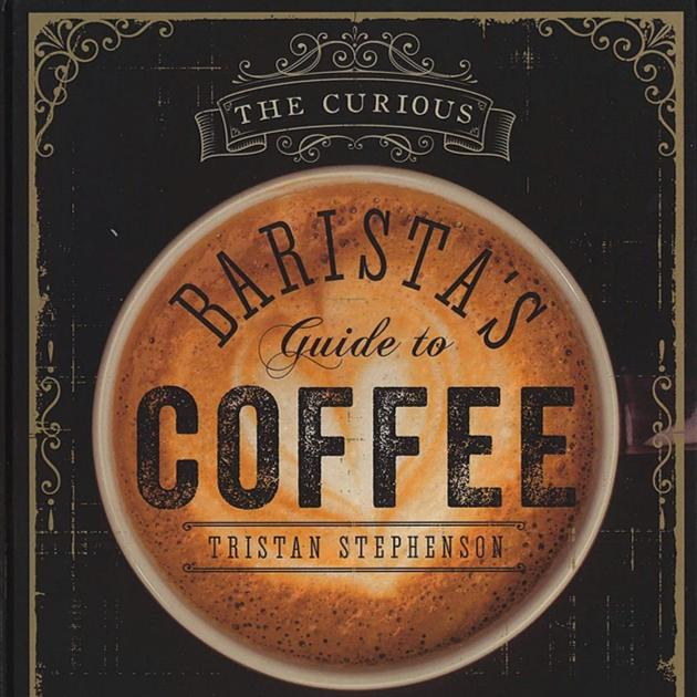 Barista's Guide to Coffee