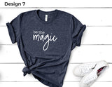 Be the Magic Tee