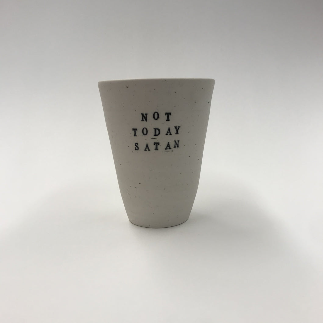 Not Today Satan Stamped Cup