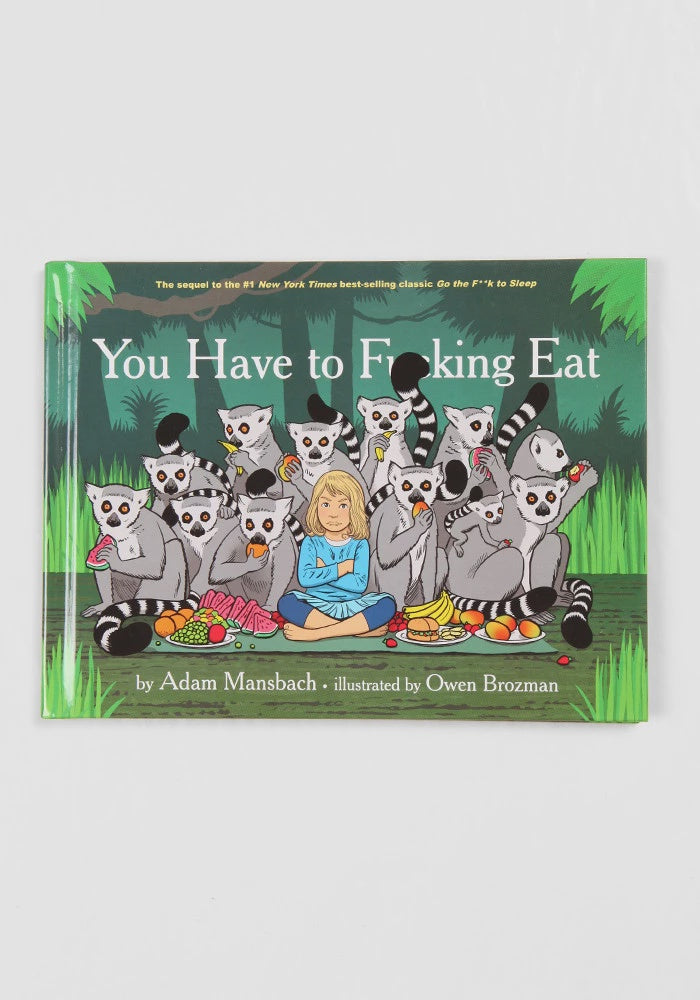 'You have to F***ing  Eat' Book