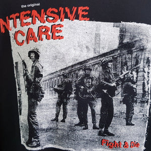 Intensive Care - Fight & Die  - Tee