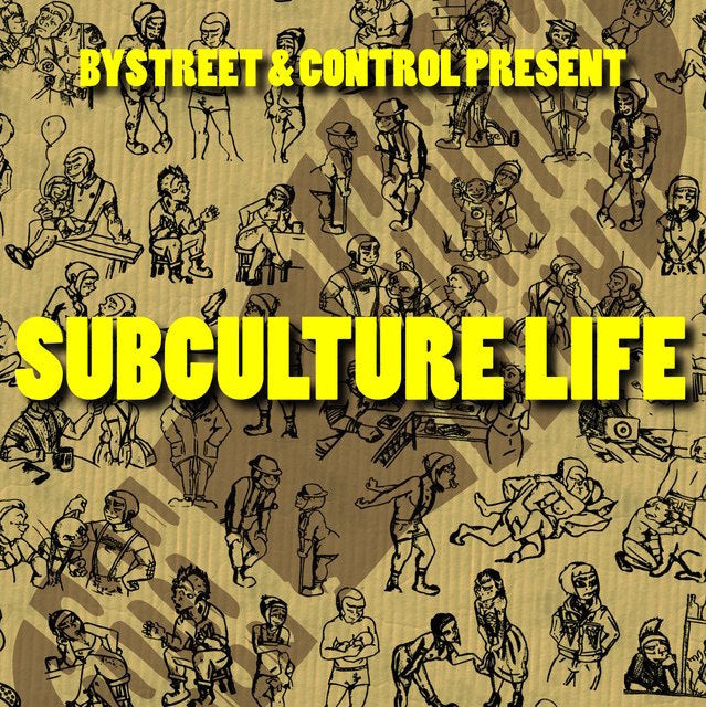 Subculture Life - 7