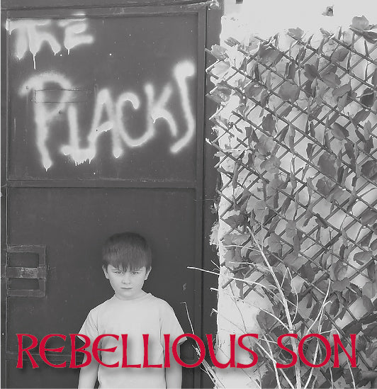 The Placks - Rebellious Son - 7
