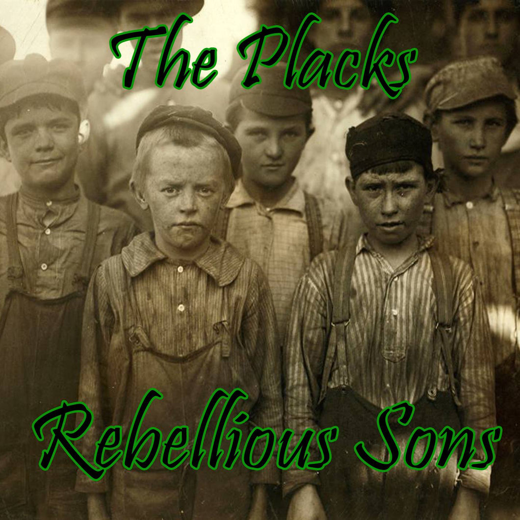 Rebellious Sons - CD - The Placks