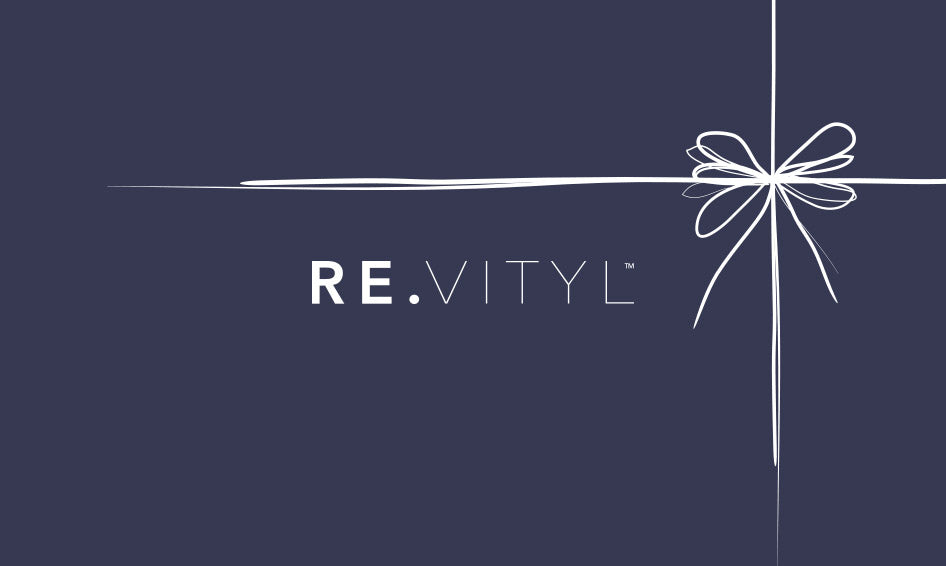 RE.VITYL™ E-GIFT CARD