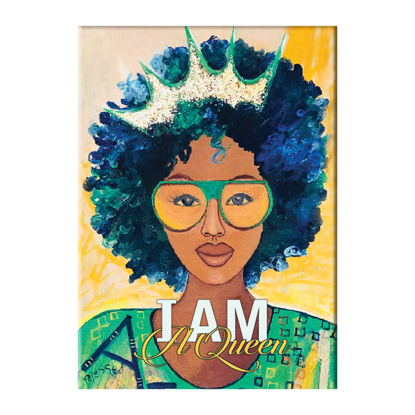 """I Am A Queen"" Magnet by Gbaby"