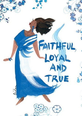 """Faithful, Loyal, And True"" Cidne Wallace Magnet"