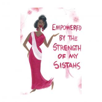 """Empowered By The Strength Of My Sistahs"" Cidne Wallace Magnet"
