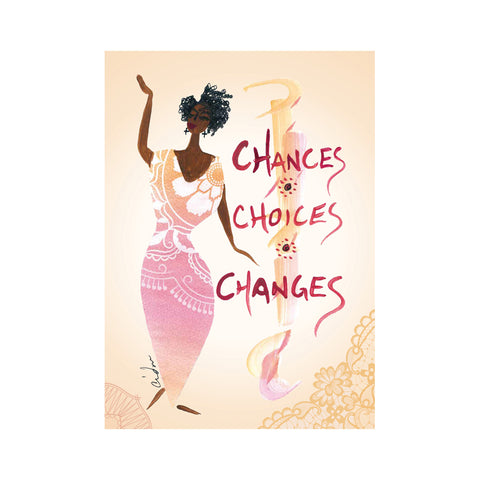 """Chances, Choices, Changes"" Cidne Wallace Magnet"