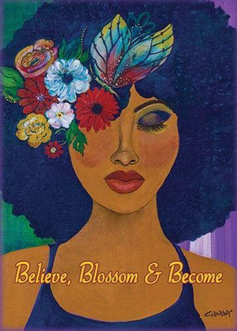 """Believe, Blossom & Become"" Magnet by Gbaby"