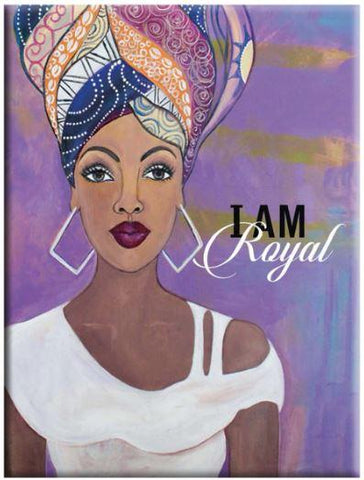 """I Am Royal"" Magnet by Gbaby"