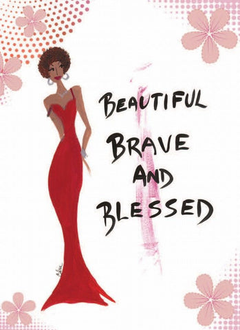 """Beautiful Brave And Blessed"" Cidne Wallace Magnet"