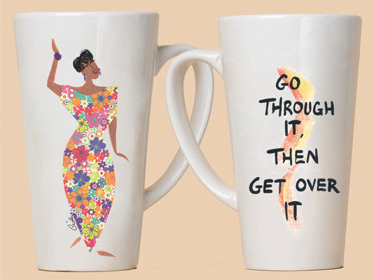 Go Through It, Then Get Over It Mug