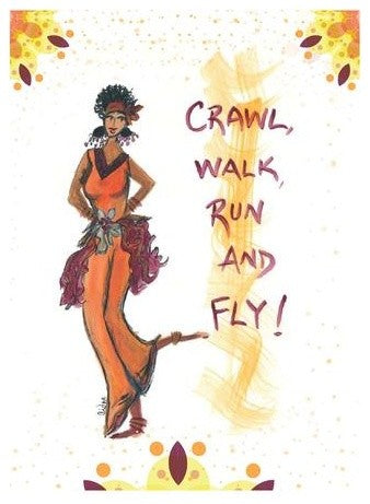 """Crawl, Walk, Run And Fly!"" Cidne Wallace Magnet"