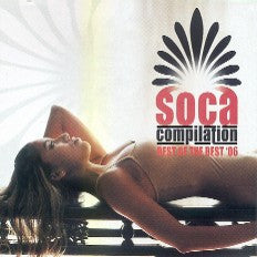 Soca Compilation Best Of The Best 2006 Cd