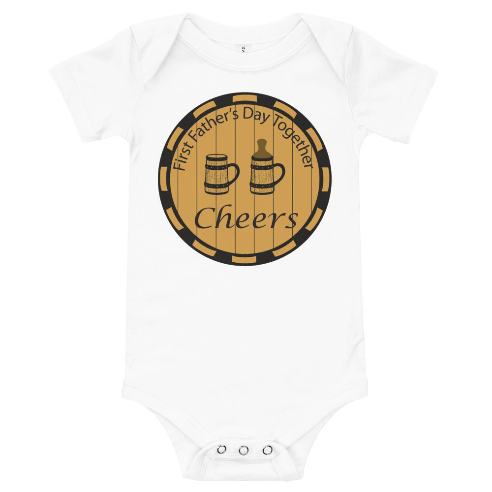 First Father's Day Together Toast Infant/Baby Onesie T-shirt