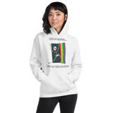 Life Is Easier Out Of The Closet/Heck, Yeah!!  Hooded Sweatshirt