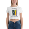 Life Is Easier Out Of The Closet!!  Women's Crop Tee