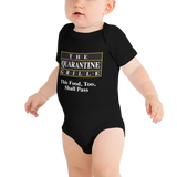 The Quarantine Grille Baby Onesie T-Shirt