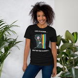 Life Is Easier Out Of The Closet/Heck, Yeah!!  Short-Sleeve Unisex T-Shirt