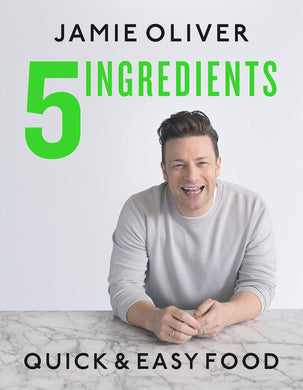 Jamie Oliver - 5 Ingredients Quick & Easy Food