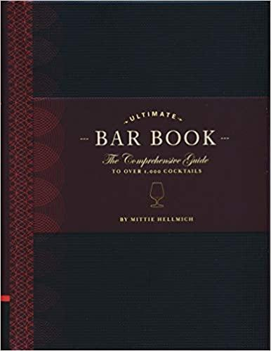 Ultimate Bar Book: The Comprehensive Guide to over 1,000 Cocktails