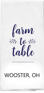 Farm to Table Tea Towel - Wooster, OH