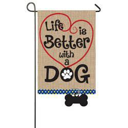 Life is Better with Dog Garden Burlap Flag