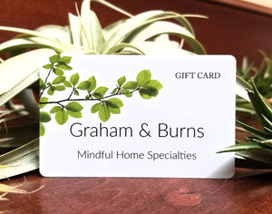 Graham & Burns Physical Gift Card (Various Amounts Available)