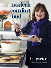 Load image into Gallery viewer, Modern Comfort Food: A Barefoot Contessa Cookbook Hardcover