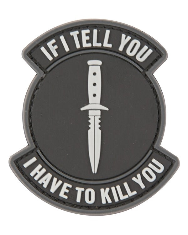Kombat UK Military If I Tell You Patch