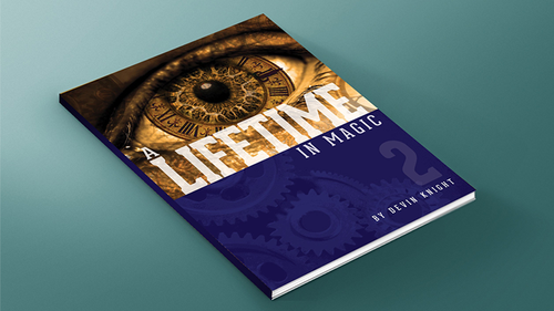 A Lifetime in Magic Volume 2 by Devin Knight - Book