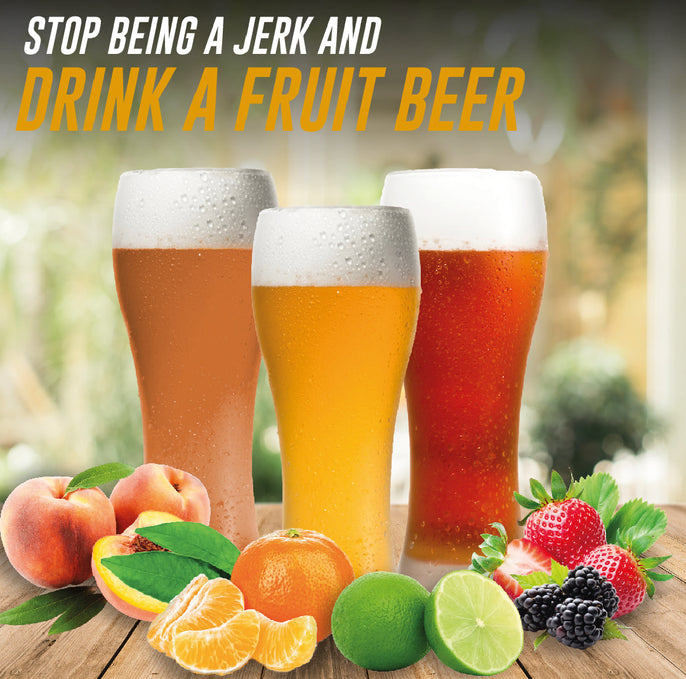 Stop Being a Jerk and Drink a Fruit Beer