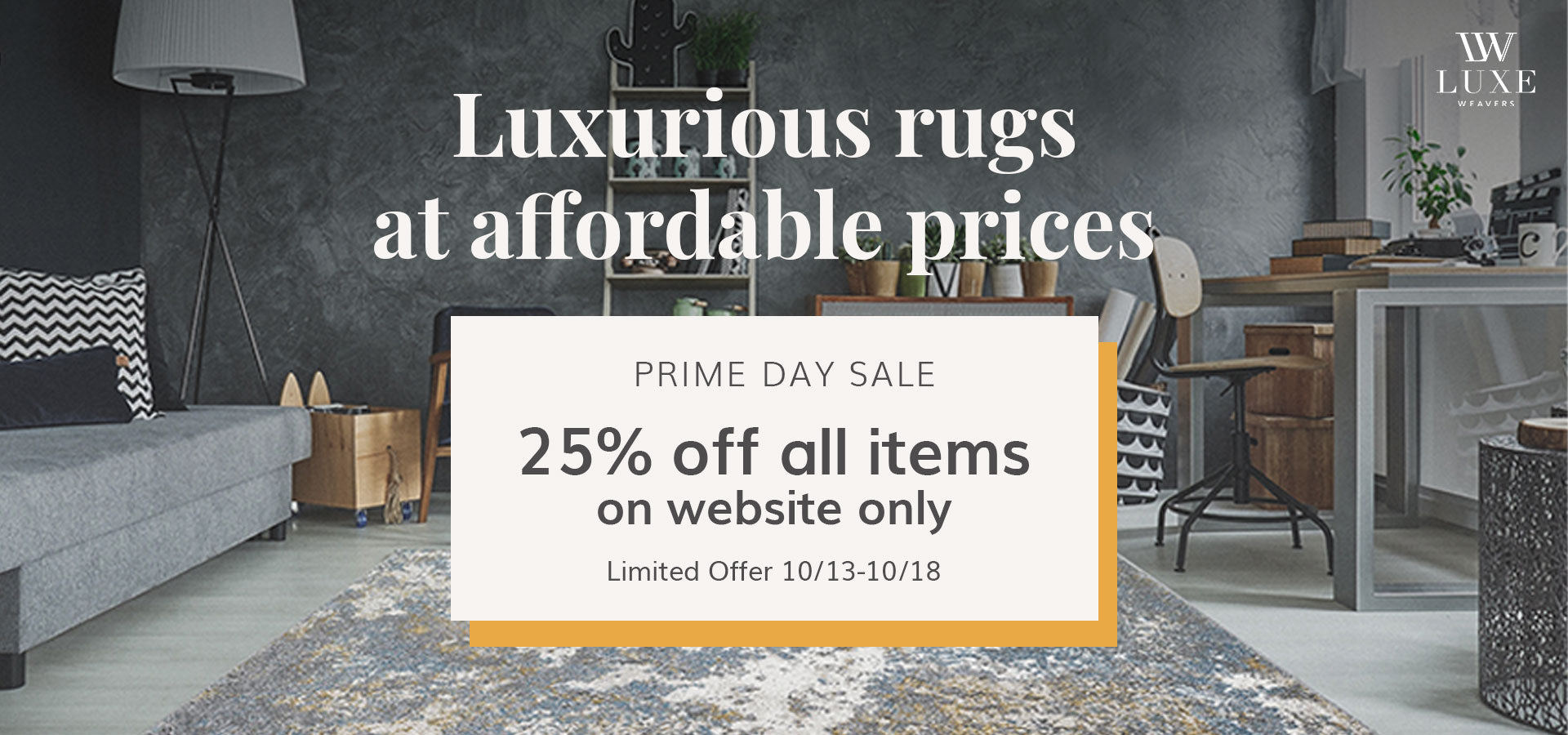 Luxe Weavers Prime Day 2020 Promotion Banner