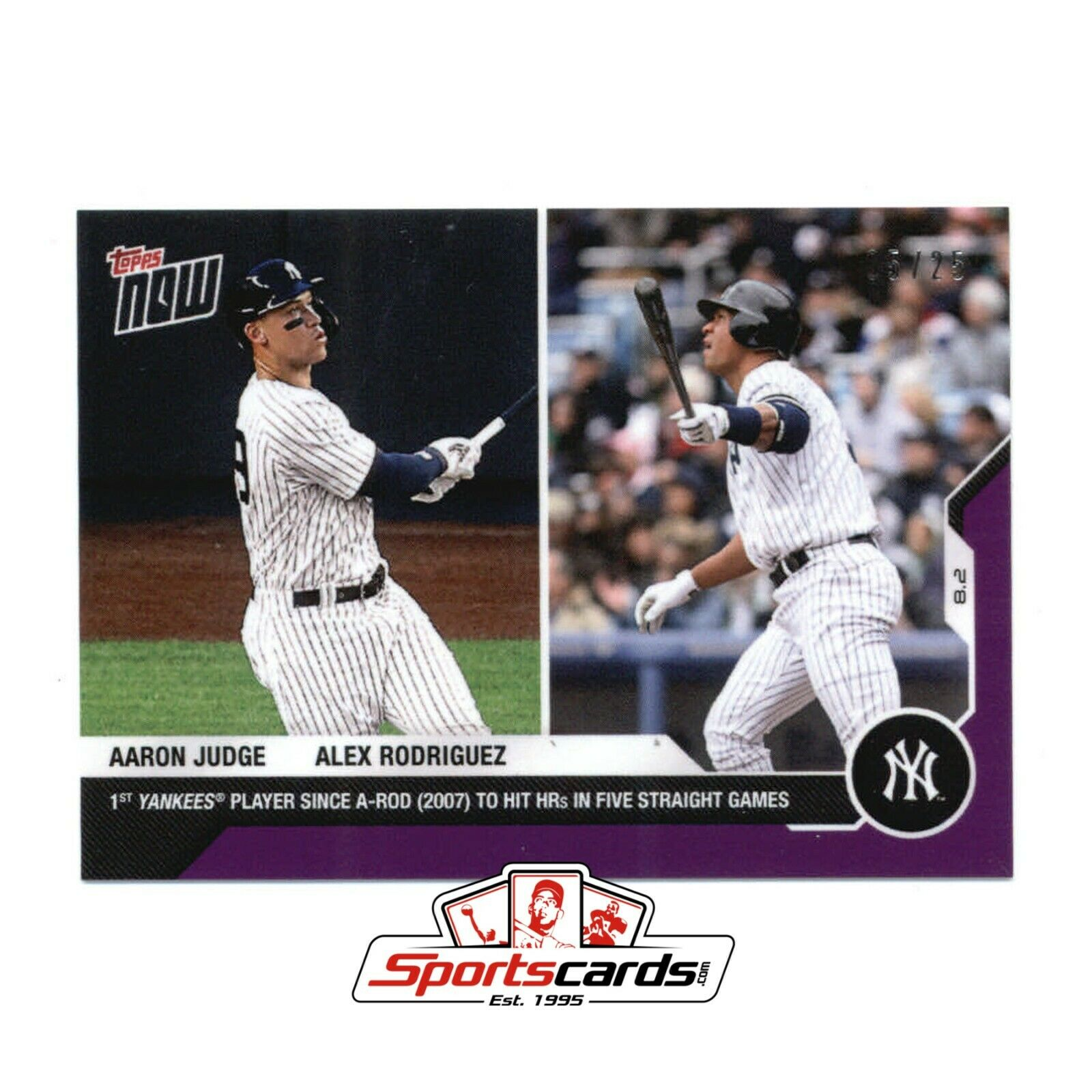 2020 Topps Now Purple Parallel AARON JUDGE/ALEX RODRIGUEZ #05/25 Yankees #49